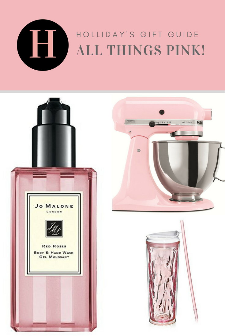 Holliday's Gift Guide – All Things PINK!