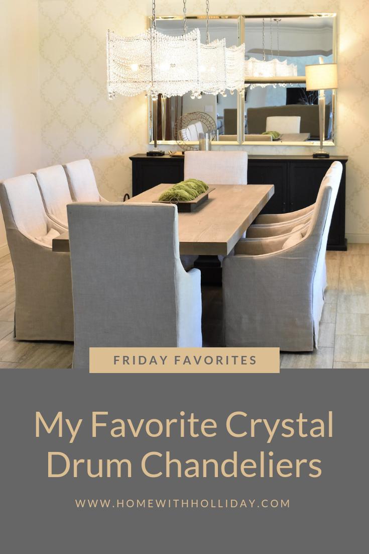 Friday Favorites - My favorite Crystal Drum Chandeliers