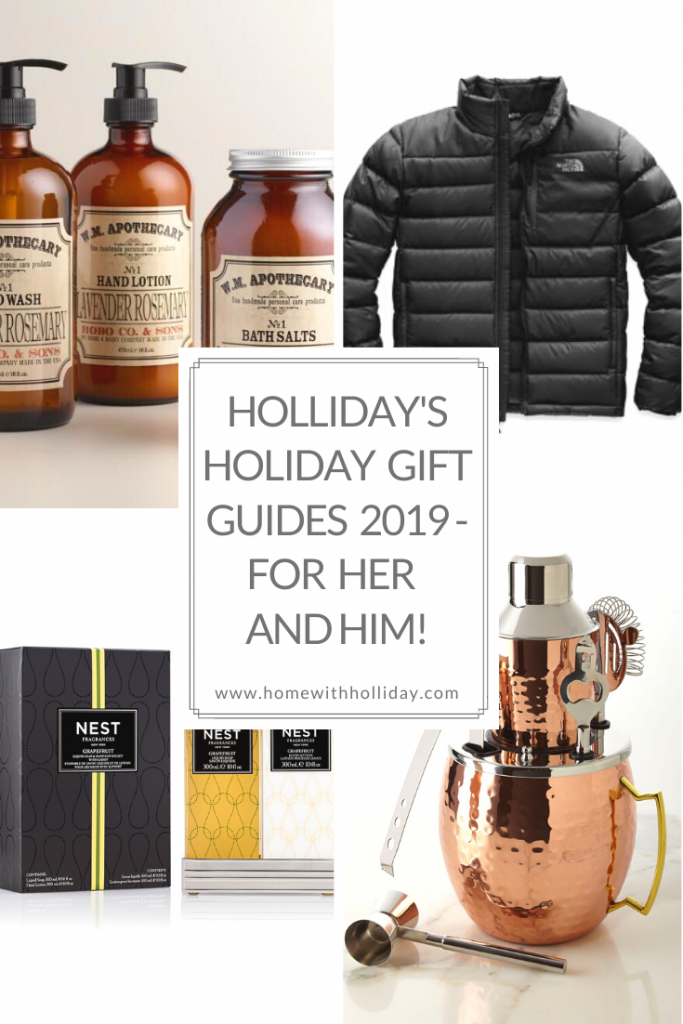 Holliday's Holiday Gift Guides 2019 - For Her and Him!!
