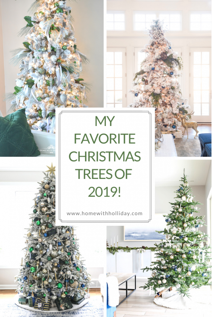 My Favorite Christmas Trees of 2019! Home with Holliday