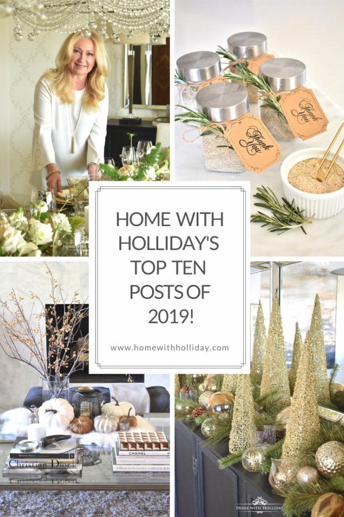 Home with Holliday's Top 10 Posts of 2019!