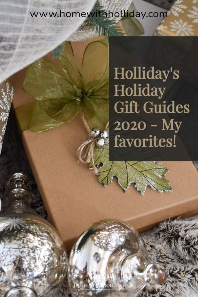 Holliday's Holiday Gift Guides 2020 - My Favorites!