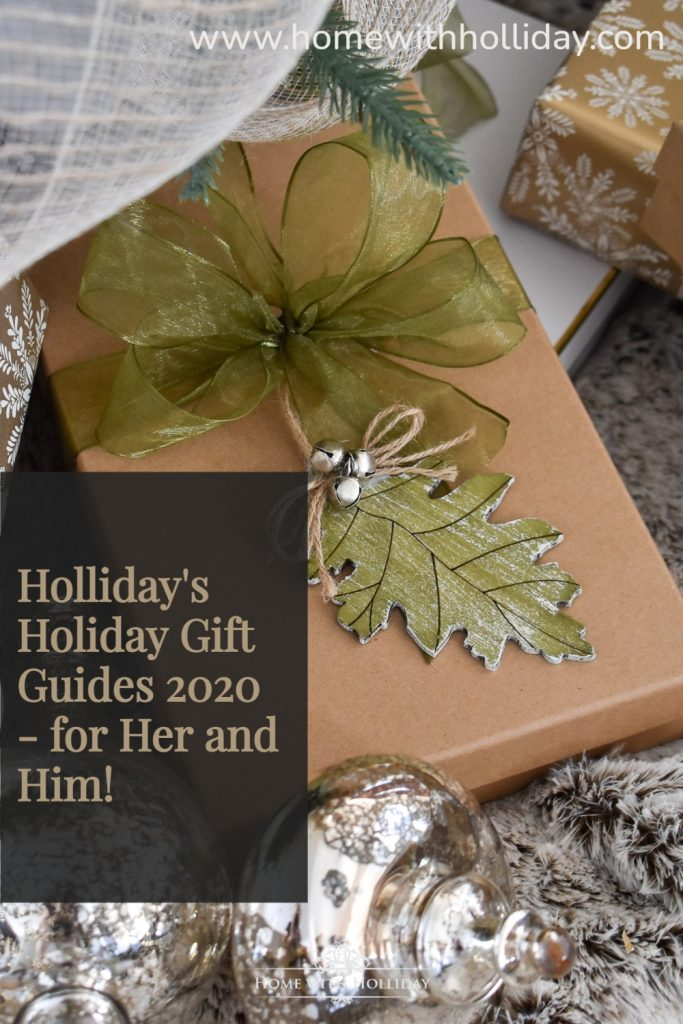 Holliday's Holiday Gift Guide 2020 - for Her and Him!