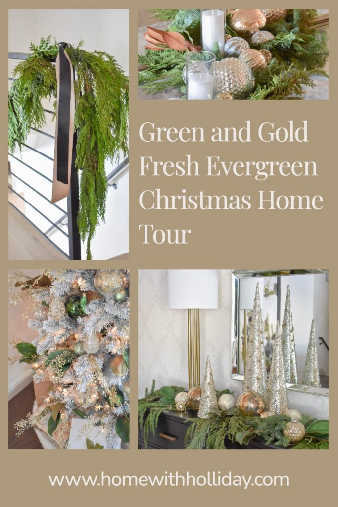 A collage of a Green and Gold Fresh Evergreen Christmas Home Tour
