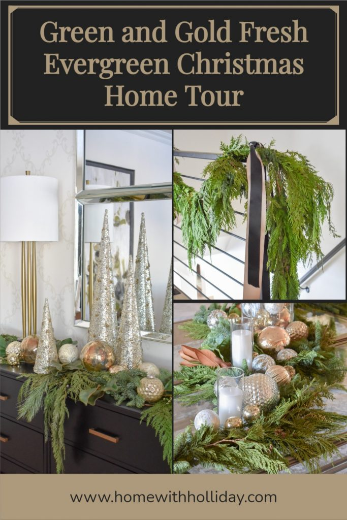 Green and Gold Fresh Evergreen Christmas Home Tour - Home with Holliday
