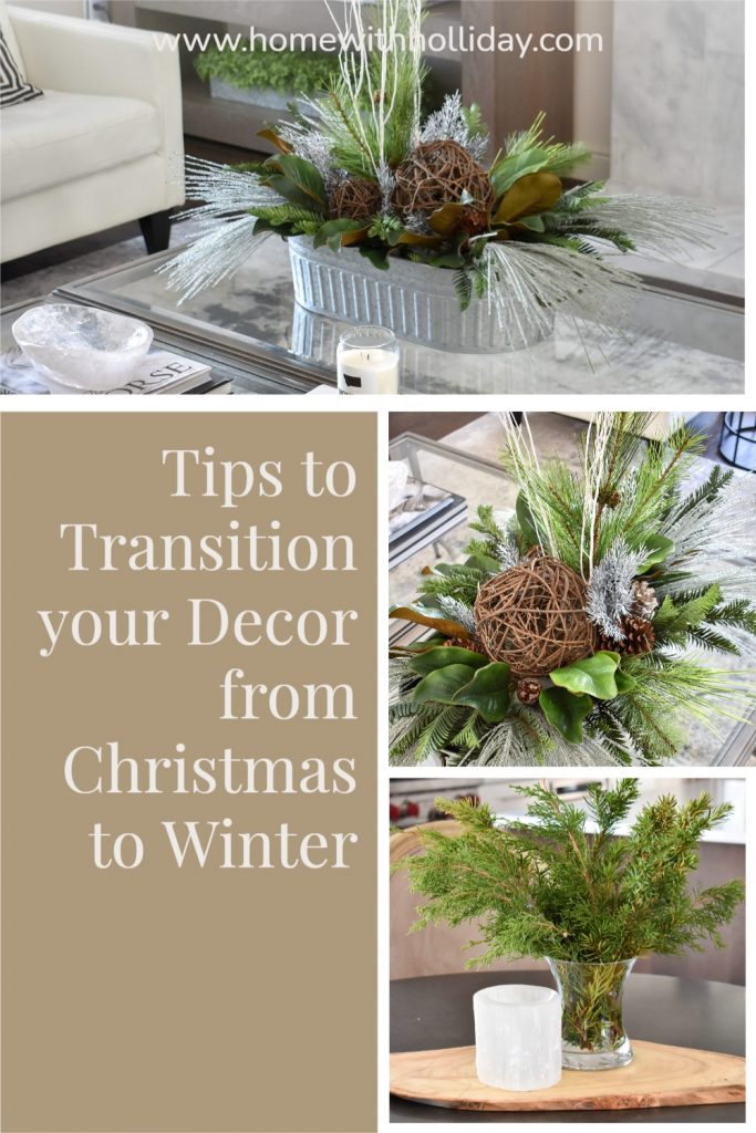 Home with Holliday's Tips to Transition your Decor from Christmas to Winter