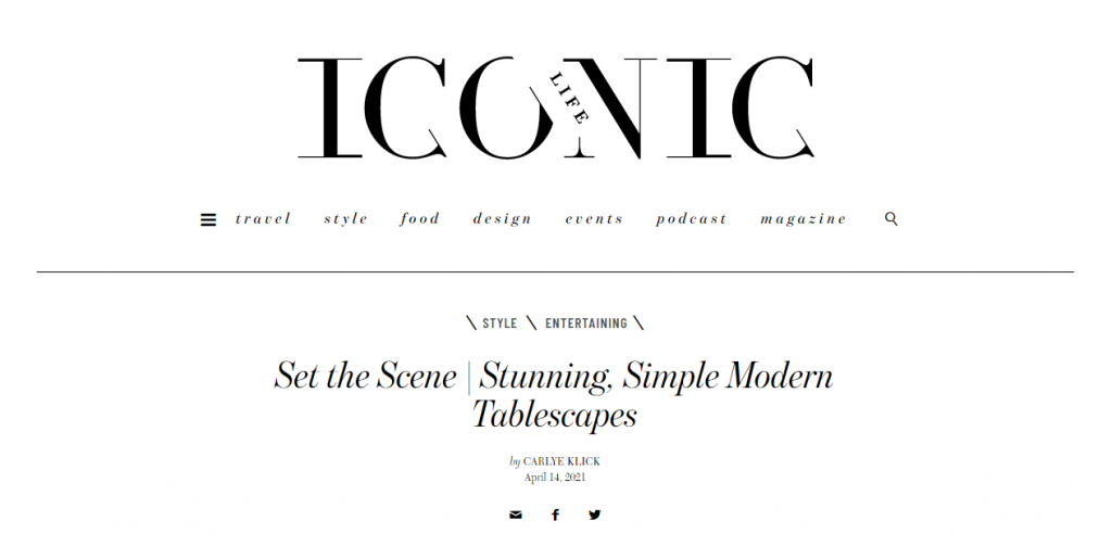 Iconic Life Magazine Feature on Modern Tablescapes