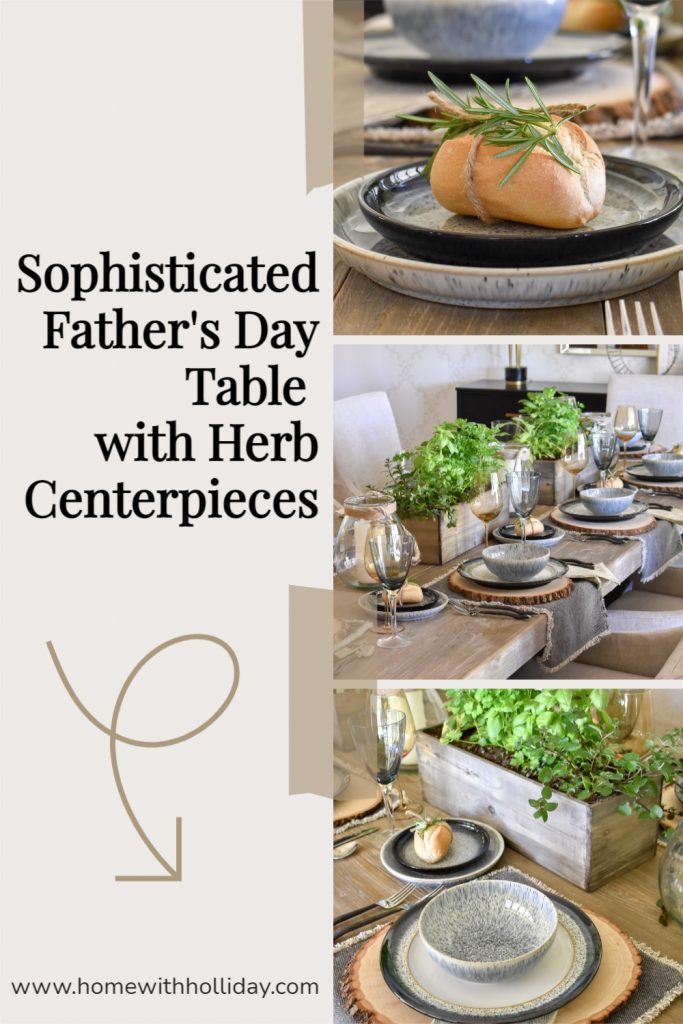 A collage of a Sophisticated Father's Day Table with Herb Centerpieces